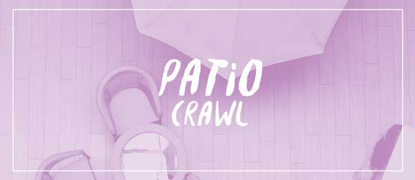 Patio Crawl